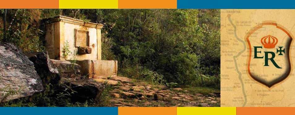 A Estrada Real: O Chafariz de Dom Rodrigo de Menezes