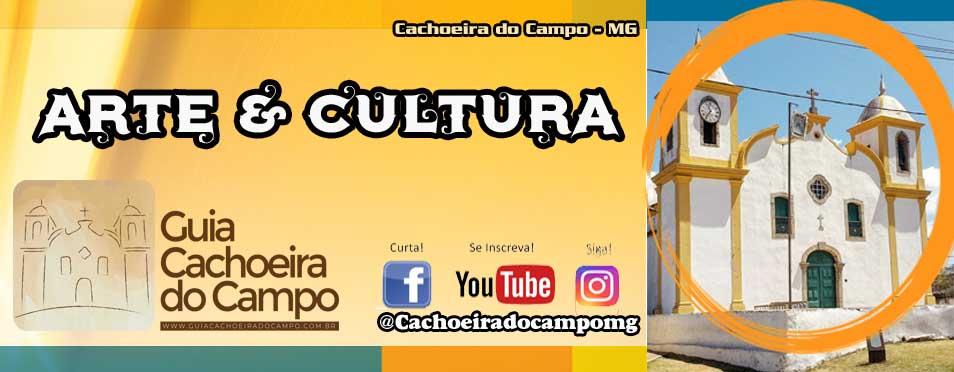 Arte & Cultura.: Cachoeira do Campo – MG