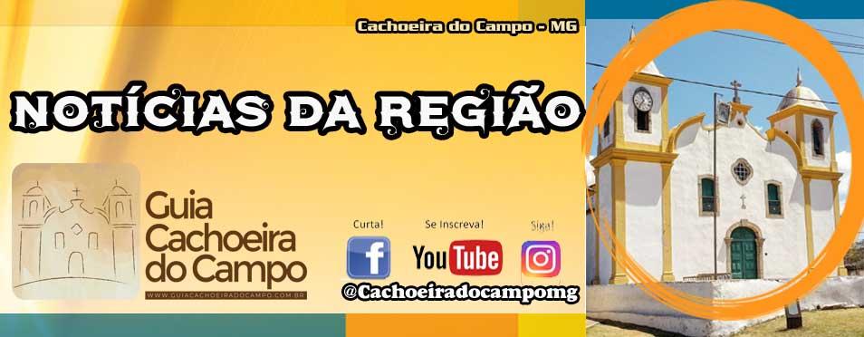 Notícias da Região.: Cachoeira do Campo – MG