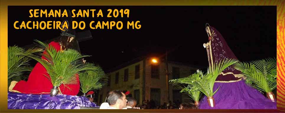 Programação da Semana Santa 2019 – Paróquia de Nossa Senhora de Nazaré em Cachoeira do Campo – MG